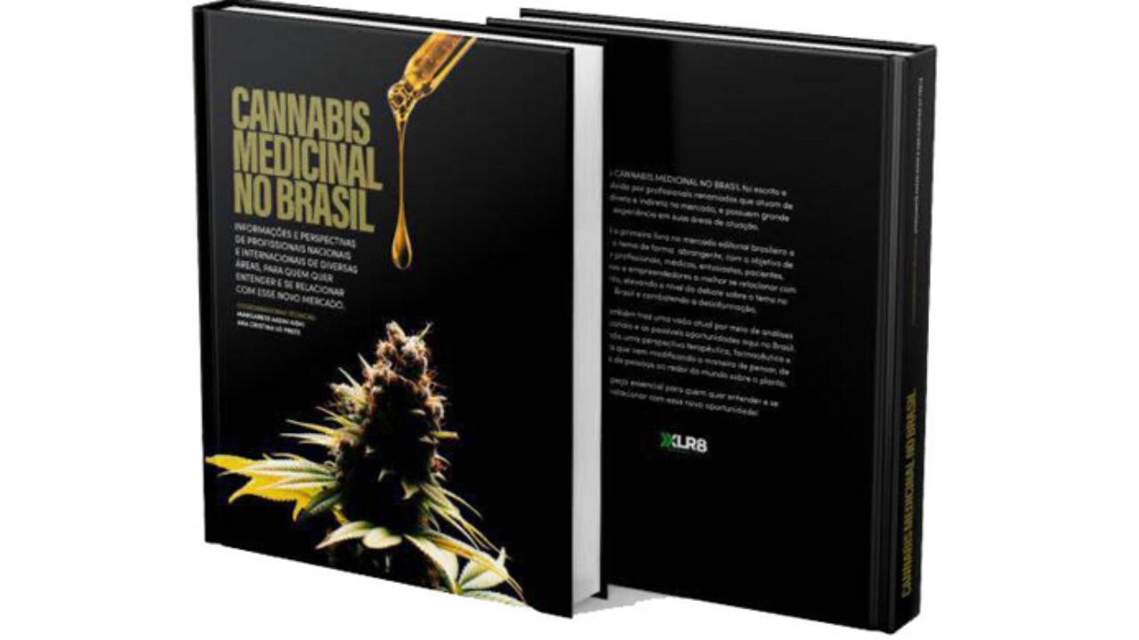Livro 'Cannabis Medicinal no Brasil' ajuda profissionais a entrarem no  setor - Cannabis & Saúde